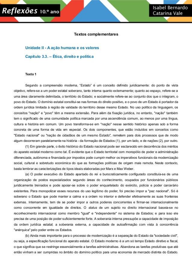 Textos complementares Unidade II - A ação humana e os valores Capítulo 3.3. – Ética, direito e política Texto 1 Segundo a ...