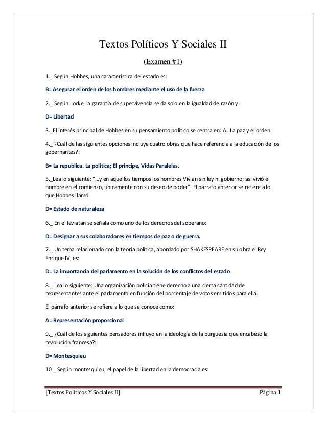 Textos Políticos Y Sociales II (Examen #1) 1._ Según Hobbes, una característica del estado es: B= Asegurar el orden de los...