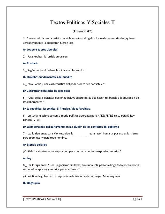 Textos Políticos Y Sociales II (Examen #2) 1._Aun cuando la teoría política de Hobbes estaba dirigida a los realistas auto...