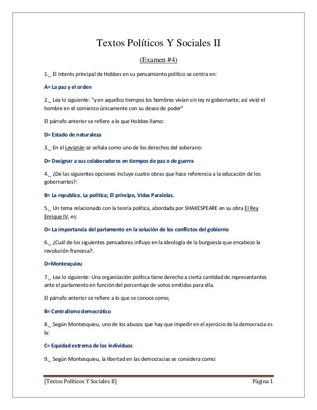 Textos Políticos Y Sociales II (Examen #4) 1._ El Interés principal de Hobbes en su pensamiento político se centra en: A= ...