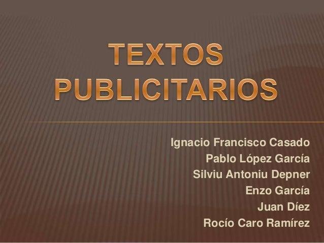 Ignacio Francisco Casado Pablo López García Silviu Antoniu Depner Enzo García Juan Díez Rocío Caro Ramírez