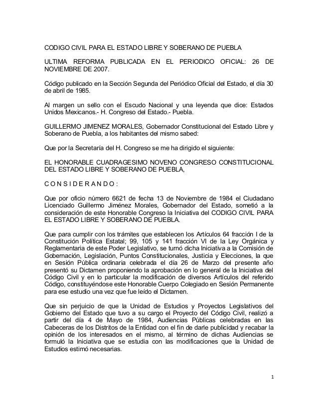CODIGO CIVIL PARA EL ESTADO LIBRE Y SOBERANO DE PUEBLAULTIMA REFORMA PUBLICADA EN EL PERIODICO OFICIAL: 26 DENOVIEMBRE DE ...