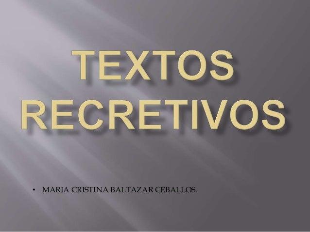 • MARIA CRISTINA BALTAZAR CEBALLOS.