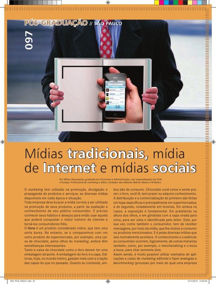 Pós-graduação                                    // são Paulo097Mídias tradicionais, mídiade Internet e mídias sociais    ...