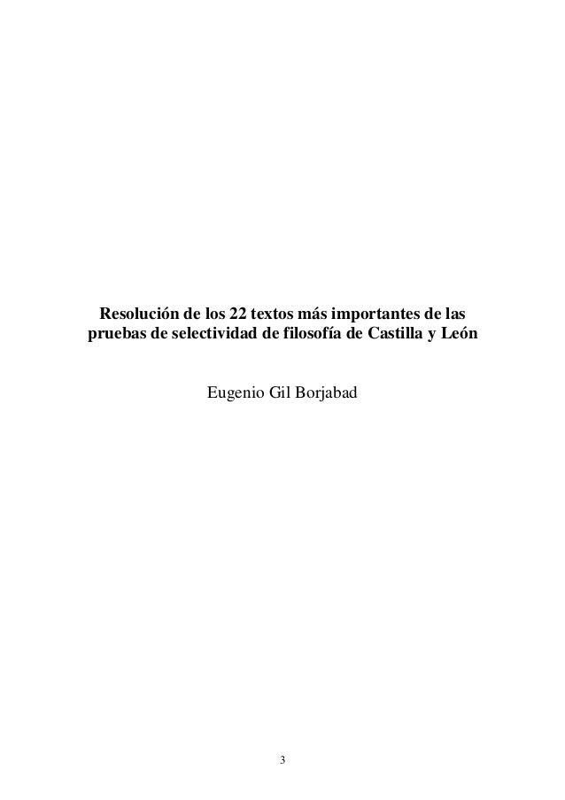Resolución de los 22 textos más importantes de las  pruebas de selectividad de filosofía de Castilla y León  Eugenio Gil B...