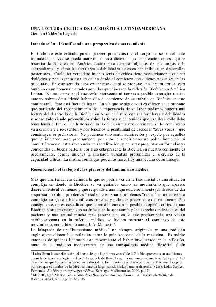 UNA LECTURA CRÍTICA DE LA BIOÉTICA LATINOAMERICANAGermán Calderón LegardaIntroducción - Identificando una perspectiva de a...