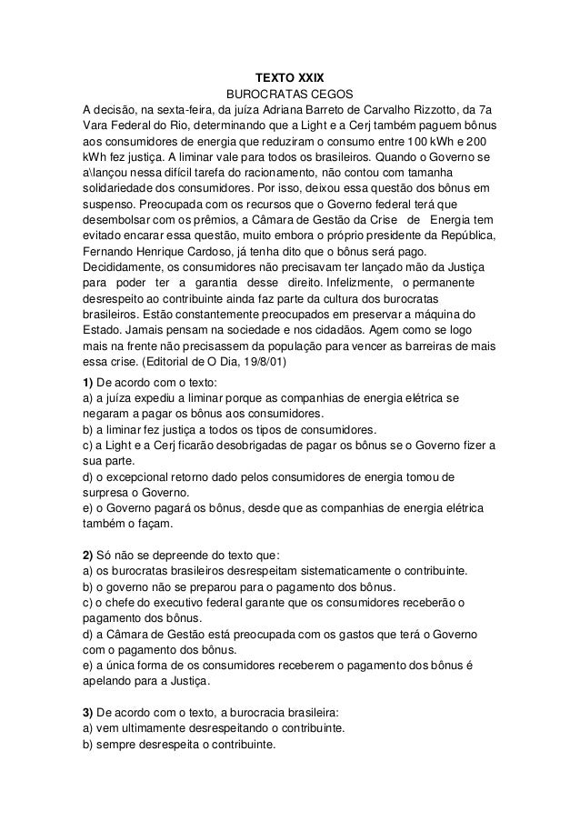 TEXTO XXIX BUROCRATAS CEGOS A decisão, na sexta-feira, da juíza Adriana Barreto de Carvalho Rizzotto, da 7a Vara Federal d...