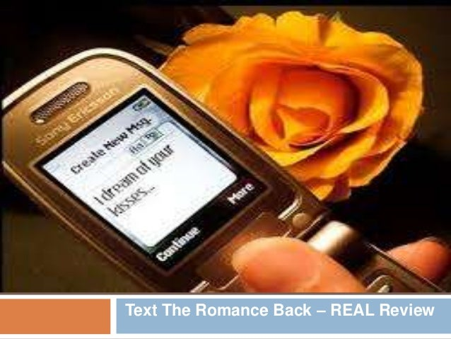 Text The Romance Back – REAL Review