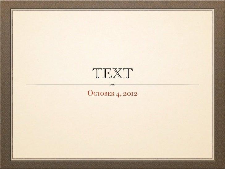 TEXTOctober 4, 2012