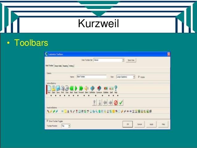 Kurzweil• Toolbars