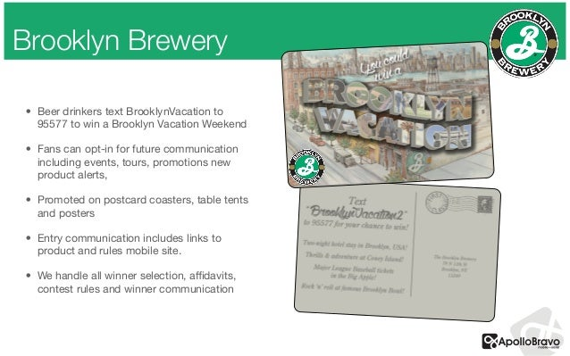 Brooklyn Brewery ! • Beer drinkers text BrooklynVacation to 95577 to win a Brooklyn Vacation Weekend  • Fans can opt-in fo...