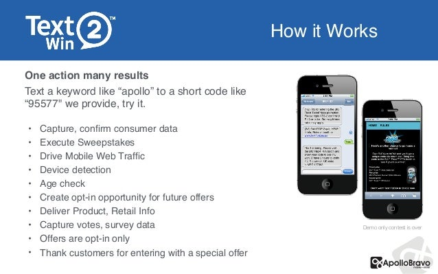 """How it Works One action many results! Text a keyword like""""apollo"""" to a short code like """"95577"""" we provide, try it. ! ! • ..."""