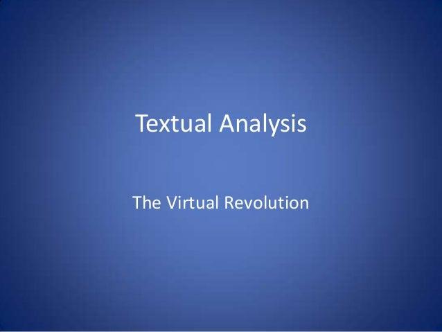 Textual Analysis The Virtual Revolution