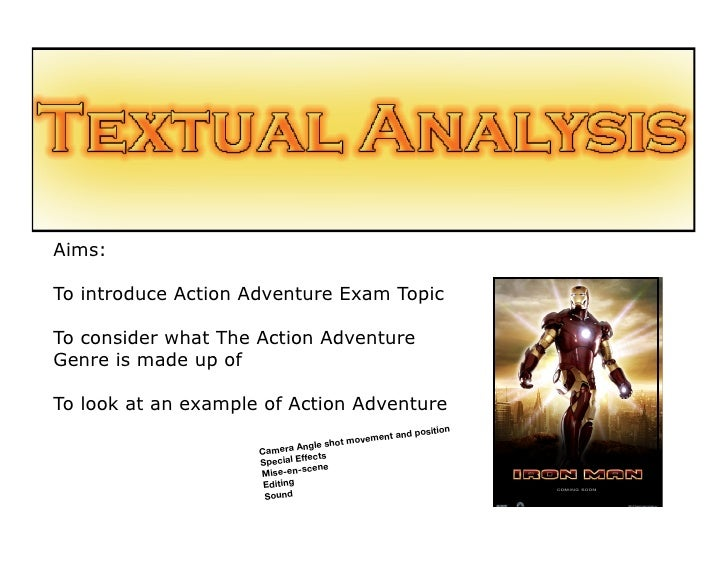 Aims:To introduce Action Adventure Exam TopicTo consider what The Action AdventureGenre is made up ofTo look at an example...