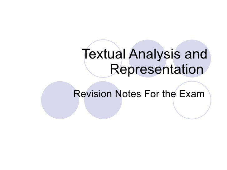 Textual Analysis and Representation  Revision Notes For the Exam