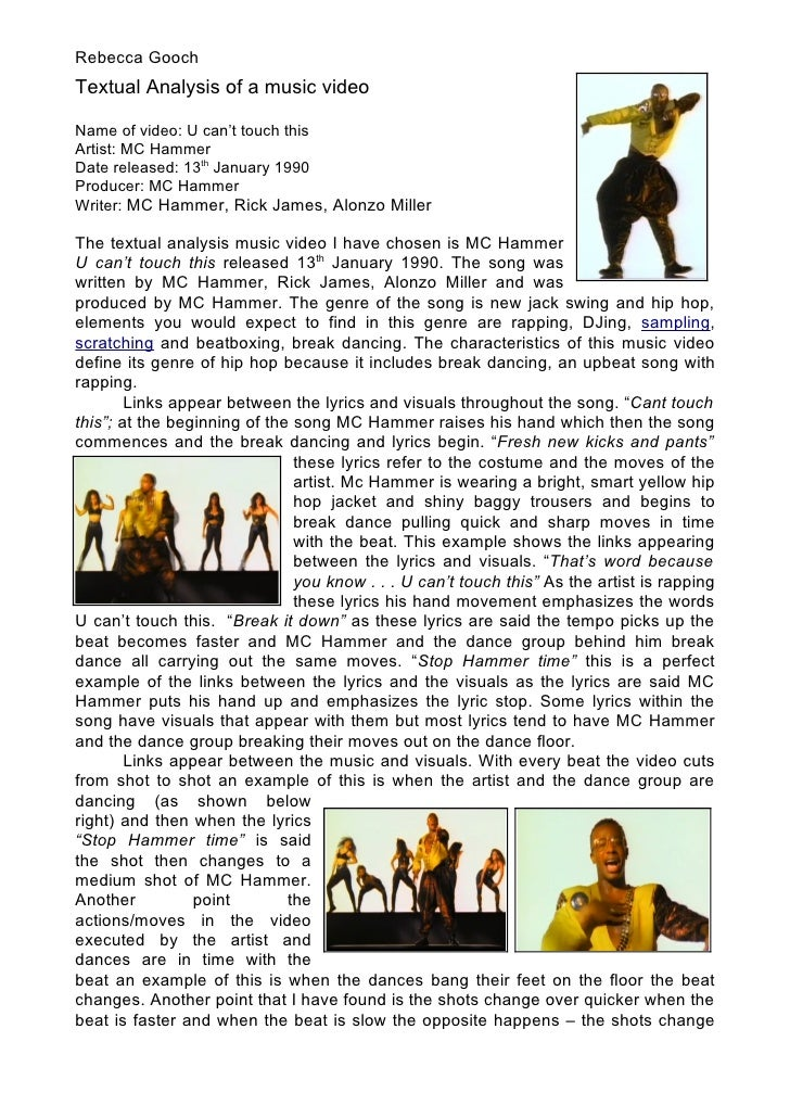 Rebecca Gooch Textual Analysis of a music video  Name of video: U can't touch this Artist: MC Hammer Date released: 13th J...