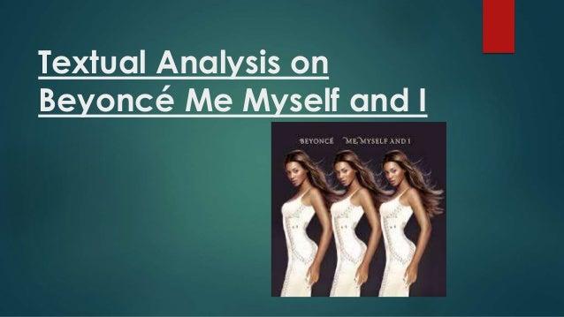 Textual Analysis On Beyonce Me Myself And I