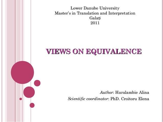 VIEWS ON EQUIVALENCEVIEWS ON EQUIVALENCEAuthorAuthor: Haralambie Alina: Haralambie AlinaScientific coordinatorScientific c...