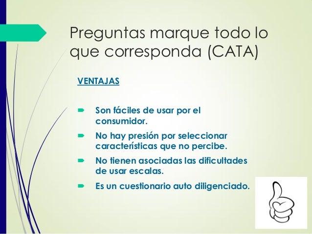 Preguntas marque todo lo que corresponda (CATA) VENTAJAS  Son fáciles de usar por el consumidor.  No hay presión por sel...