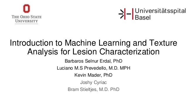 Introduction to Machine Learning and Texture Analysis for