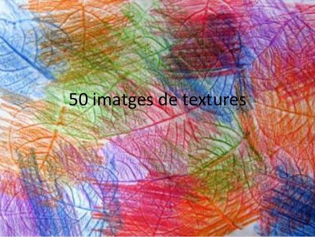 50 imatges de textures