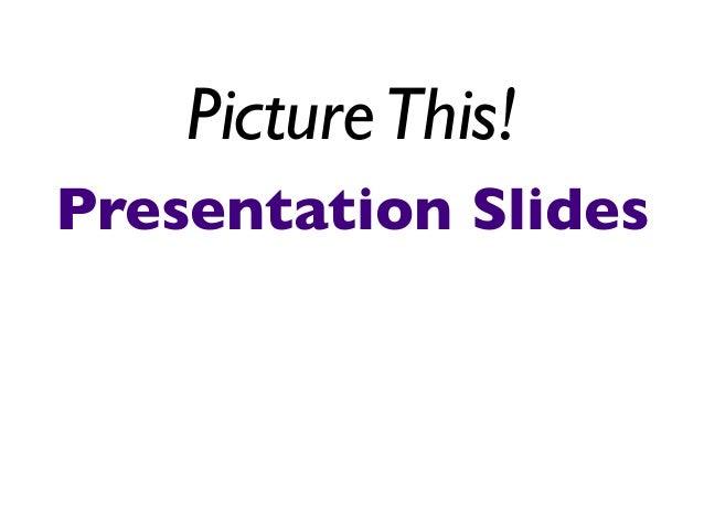 Presentation Slides: Tex vs. Images Slide 3