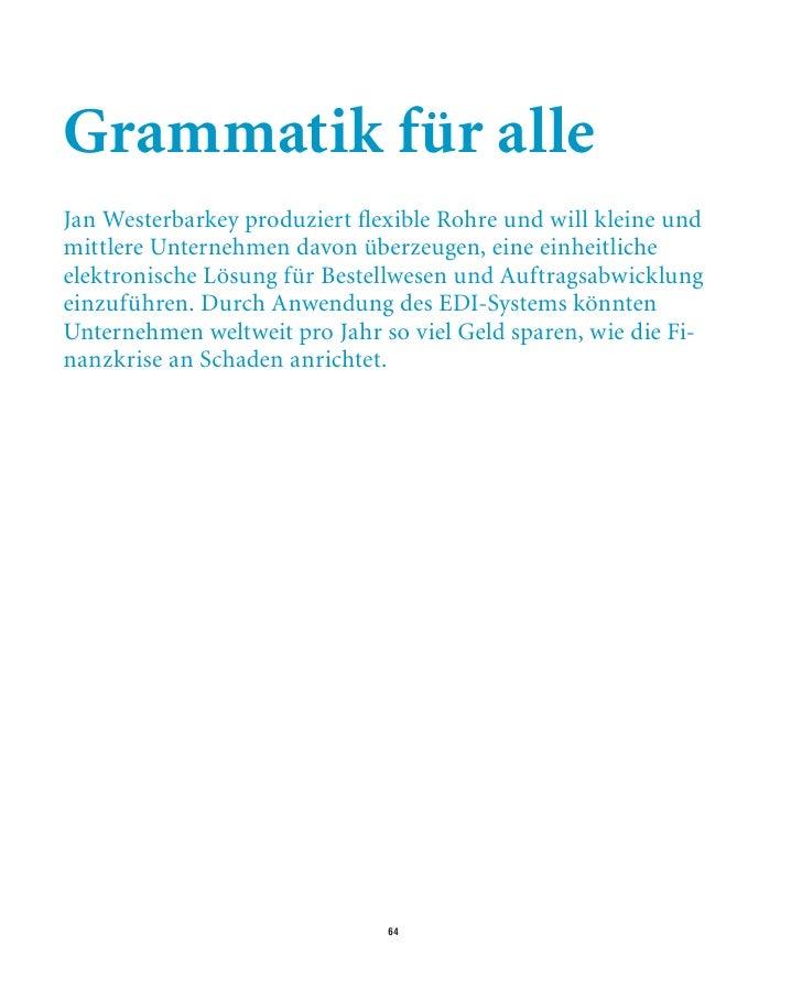 Grammatik für alle Jan Westerbarkey produziert flexible Rohre und will kleine und mittlere Unternehmen davon überzeugen, e...