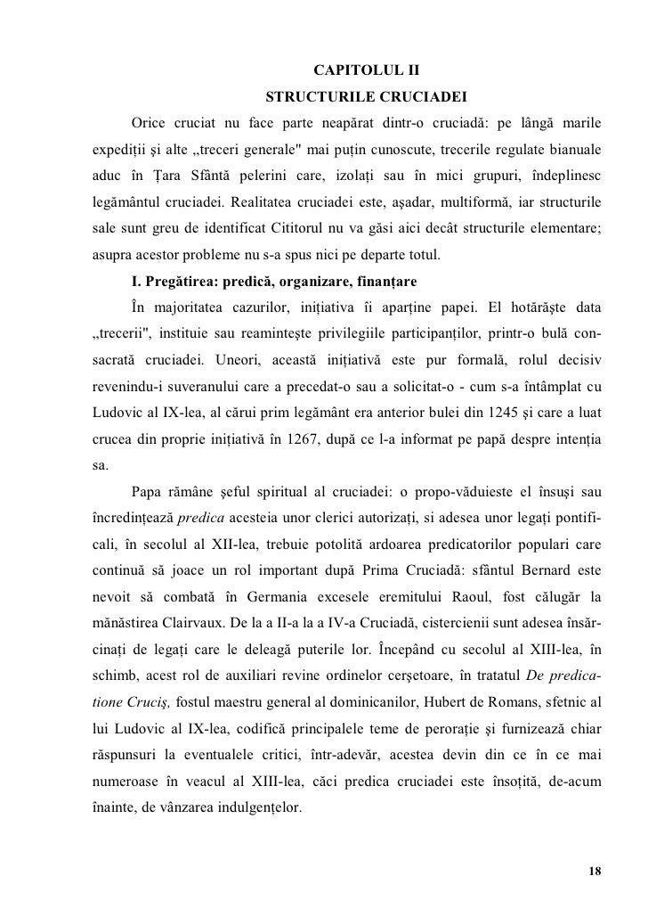 CAPITOLUL II                             STRUCTURILE CRUCIADEI      Orice cruciat nu face parte neapărat dintr-o cruciadă:...