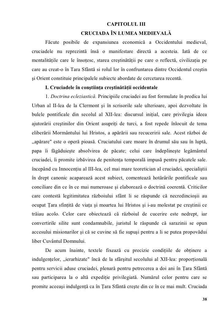 CAPITOLUL III                        CRUCIADA ÎN LUMEA MEDIEVALĂ      Făcute posibile de expansiunea economică a Occidentu...
