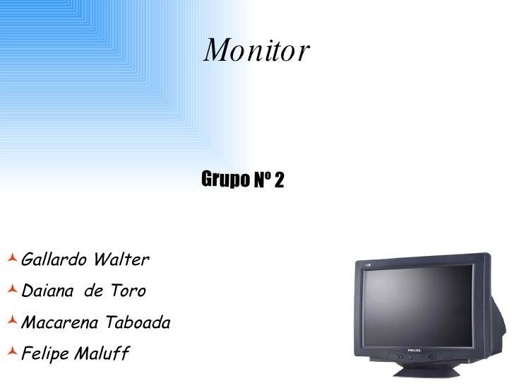 Grupo Nº 2 <ul><li>Gallardo Walter  </li></ul><ul><li>Daiana  de Toro </li></ul><ul><li>Macarena Taboada  </li></ul><ul><l...