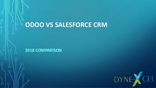 ODOO VS SALESFORCE CRM 2018 COMPARISON