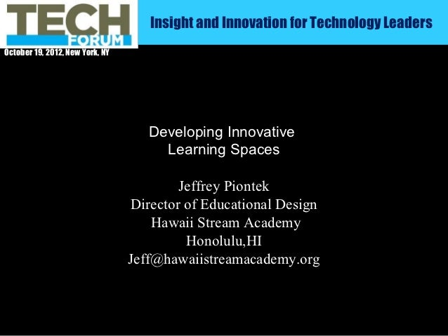 Insight and Innovation for Technology LeadersOctober 19, 2012, New York, NY                                    Developing ...