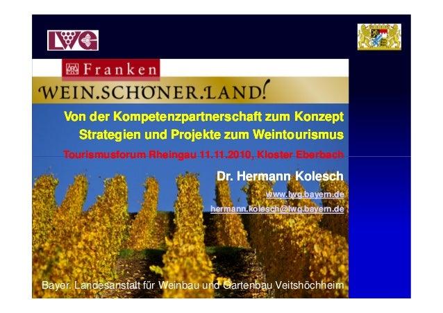 Von der Kompetenzpartnerschaft zum KonzeptVon der Kompetenzpartnerschaft zum Konzept Strategien und Projekte zum Weintouri...
