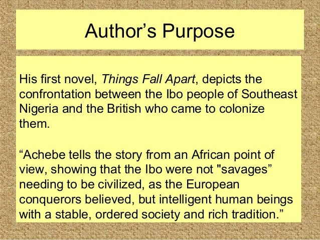 the conveyance of traditional african culture in chinua achebes things fall apart Writing as an african who had been europeanized, achebe wrote things fall apart as an act of atonement with [his] past, the ritual return and homage of a prodigal son by his own act, he encourages other africans, especially ones with western educations, to realize that they may misperceive their native culture.
