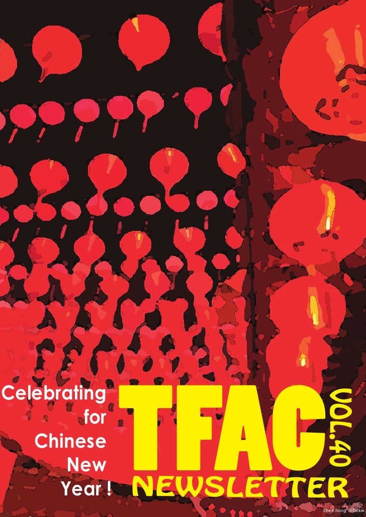 TFACCelebrating                       VOL.40         for   Chinese       New      Year !   NEWSLETTER                     ...