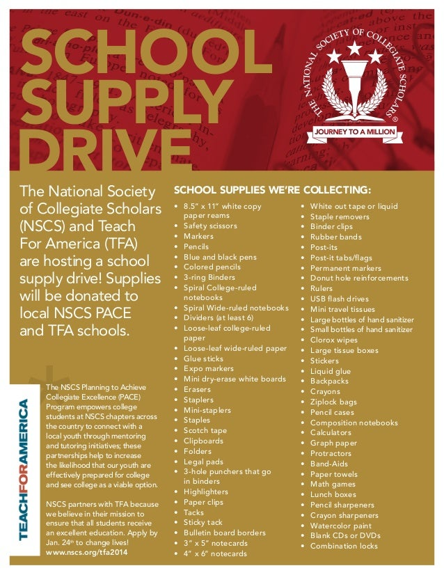 SCHOOL SUPPLY DRIVE The National Society of Collegiate Scholars (NSCS) and Teach For America (TFA) are hosting a school su...