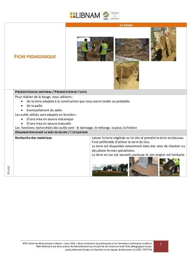WP2 Action de démonstration Libnam – mars 2014 | Nous remercions les participants et les formateurs (entreprise Junalik et...
