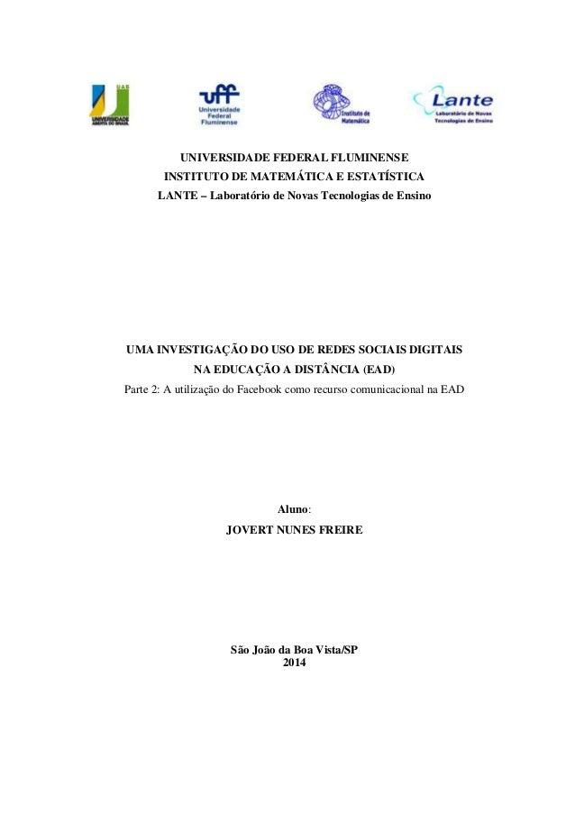UNIVERSIDADE FEDERAL FLUMINENSE INSTITUTO DE MATEMÁTICA E ESTATÍSTICA LANTE – Laboratório de Novas Tecnologias de Ensino U...