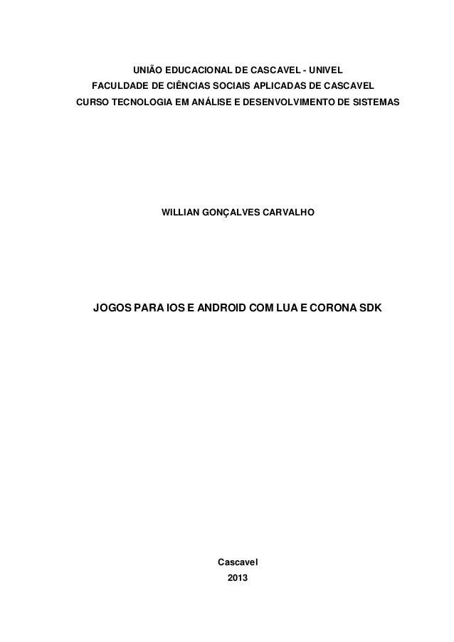 UNIÃO EDUCACIONAL DE CASCAVEL - UNIVEL FACULDADE DE CIÊNCIAS SOCIAIS APLICADAS DE CASCAVEL CURSO TECNOLOGIA EM ANÁLISE E D...