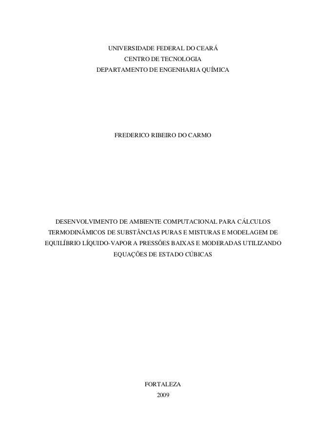 UNIVERSIDADE FEDERAL DO CEARÁ  CENTRO DE TECNOLOGIA  DEPARTAMENTO DE ENGENHARIA QUÍMICA  FREDERICO RIBEIRO DO CARMO  DESEN...