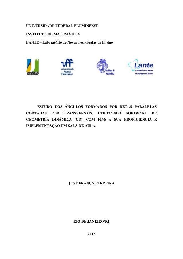 UNIVERSIDADE FEDERAL FLUMINENSE INSTITUTO DE MATEMÁTICA LANTE – Laboratório de Novas Tecnologias de Ensino  ESTUDO DOS ÂNG...