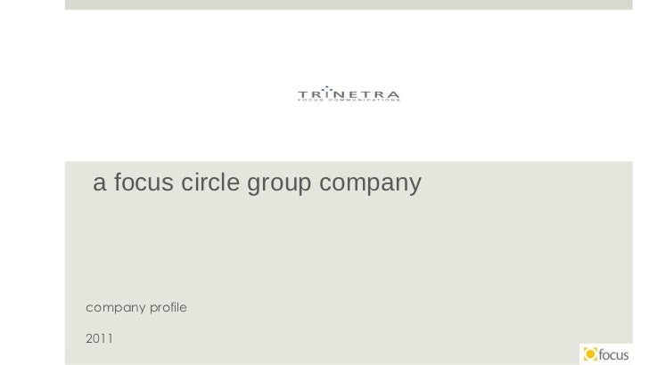 a focus circle group company company profile 2011