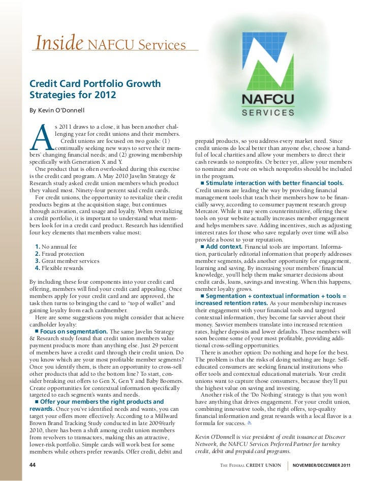 Inside NAFCU Servicescredit card Portfolio GrowthStrategies for 2012By Kevin O'DonnellA           s 2011 draws to a close,...