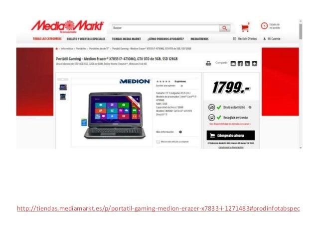 http://tiendas.mediamarkt.es/p/portatil-gaming-medion-erazer-x7833-i-1271483#prodinfotabspec