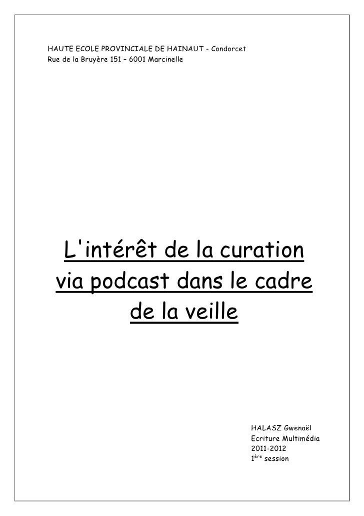 HAUTE ECOLE PROVINCIALE DE HAINAUT - CondorcetRue de la Bruyère 151 – 6001 Marcinelle  Lintérêt de la curation via podcast...