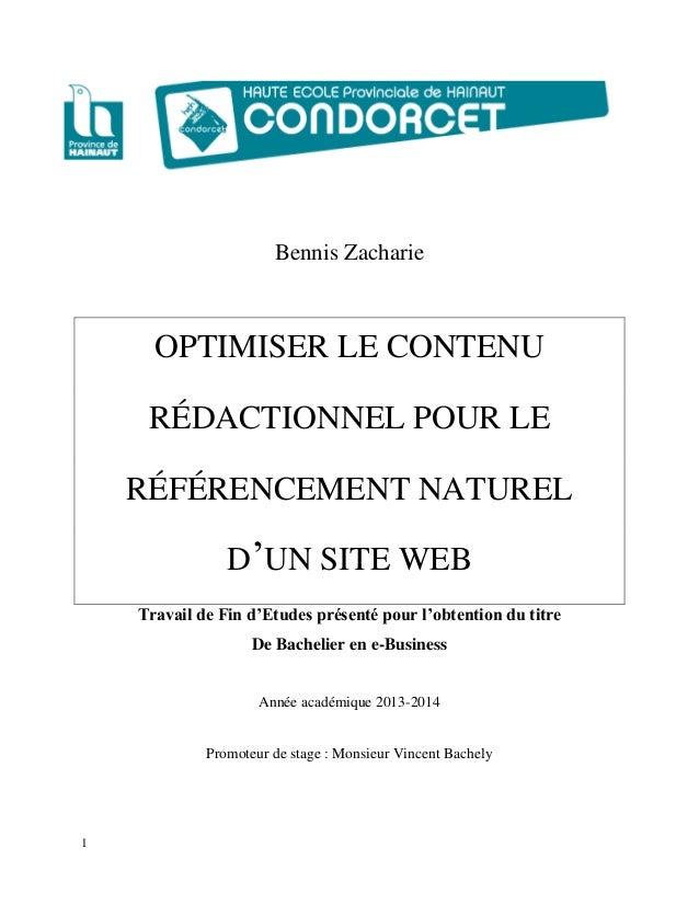 1 Bennis Zacharie OPTIMISER LE CONTENU RÉDACTIONNEL POUR LE RÉFÉRENCEMENT NATUREL D'UN SITE WEB Travail de Fin d'Etudes pr...