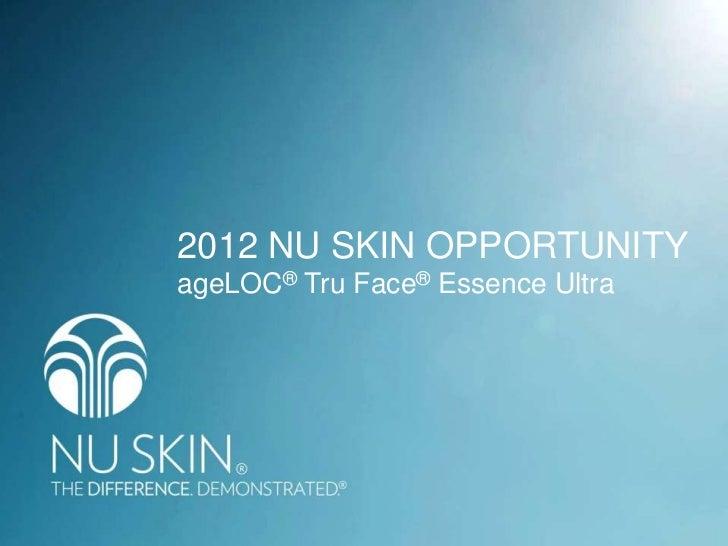 2012 NU SKIN OPPORTUNITYageLOC® Tru Face® Essence Ultra