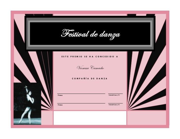 Festival de danza     ESTE PREMIO SE HA CONCEDIDO A            Vanessa Camacho          COMPAÑÍA DE DANZAFir m a          ...