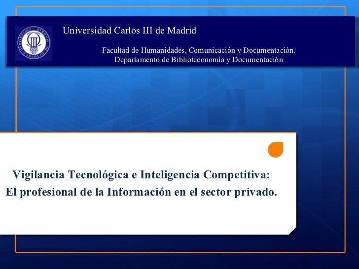 Universidad Carlos III de Madrid                    Facultad de Humanidades, Comunicación y Documentación.                ...