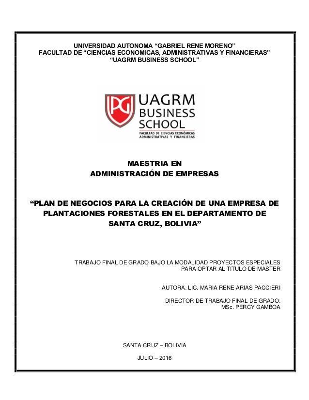 """UNIVERSIDAD AUTONOMA """"GABRIEL RENE MORENO"""" FACULTAD DE """"CIENCIAS ECONOMICAS, ADMINISTRATIVAS Y FINANCIERAS"""" """"UAGRM BUSINES..."""